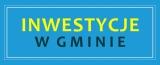 Inwestycje wGminie Kostrzyn